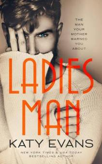 Ladies Man by Katy Evans