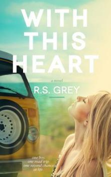 With This Heart by R.S. Grey